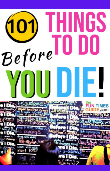 101 things to do before you die!