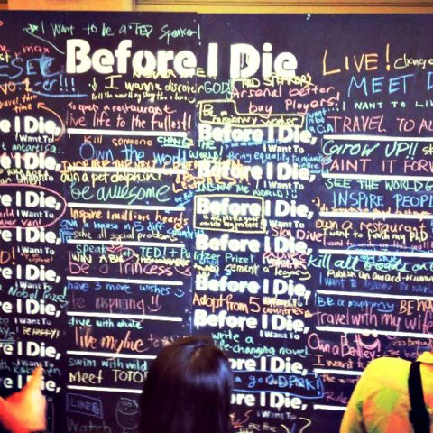 What would you write on the Before I Die, I Want To... board?