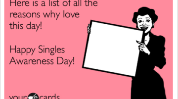 Ideas For Single People Without A Date On Valentine's Day (…and Some Reasons To Enjoy Being Single!)