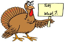 turkey-say-what-sign.jpg